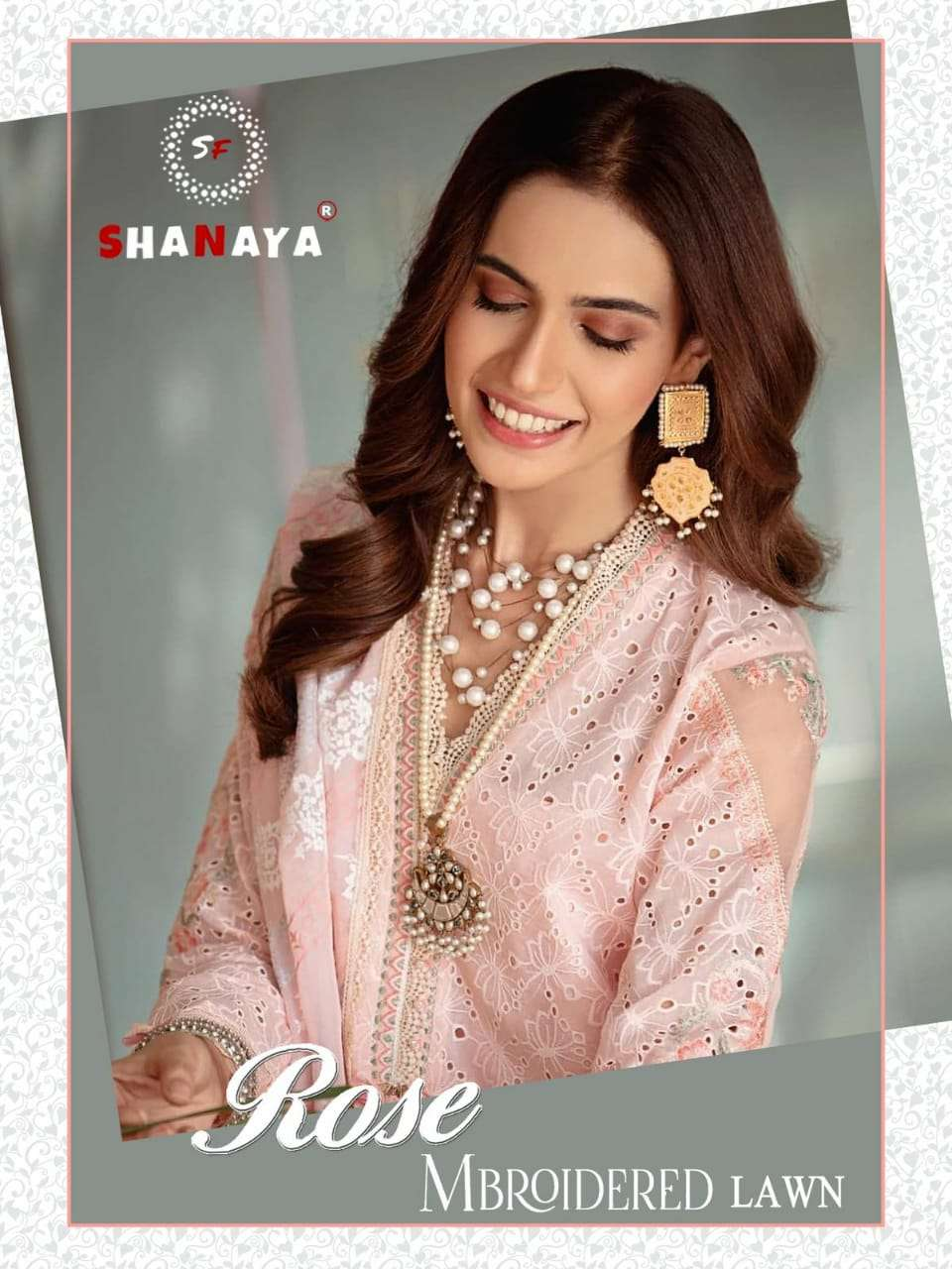 SHANAYA FASHION ROSE MBROIDERED LAWN DESIGNER CAMBRIC COTTON WITH EMBROIDERY WORK AND HANDWORK PAKISTANI REPLICA SUITS WHOLESALE